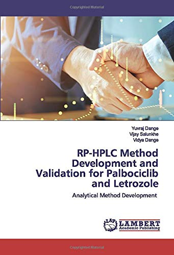 RP-HPLC Method Development and Validation for Palbociclib and Letrozole: Analytical Method Development