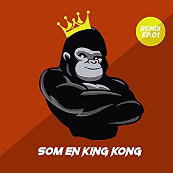 Som En King Kong (Remix .01)