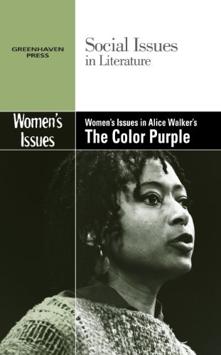 Women's Issues in Alice Walker's The Color Purple (Social Issues in Literature)