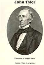 John Tyler: Champion of the Old South