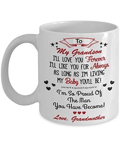 N\A para mi Nieto, te amaré para Siempre. ¡Me gustarás para Siempre, Mientras Viva como mi bebé, serás tú! Taza - Taza de café de cerámica de 11 onzas Taza de té - Regalo para la Familia