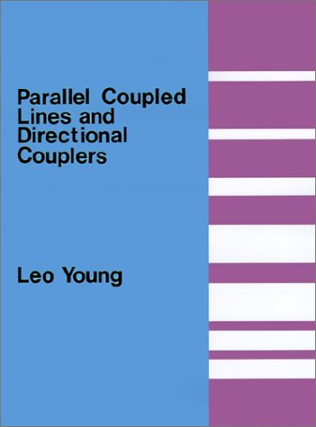 Parallel Coupled Lines and Directional Couplers (Microwave Library)