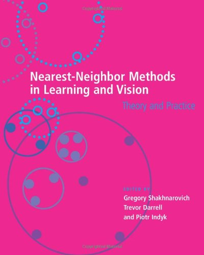 Nearest-Neighbor Methods in Learning and Vision: Theory and Practice (Neural Information Processing series)の詳細を見る