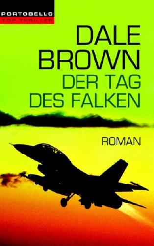 Der Tag des Falken: Roman