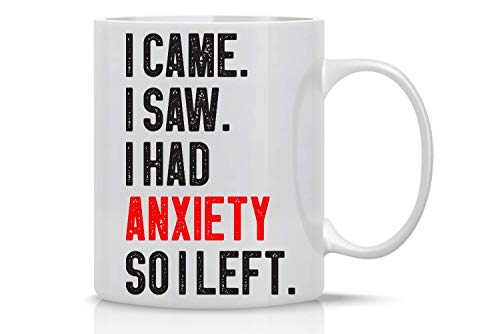 Taza de café con texto en inglés 'I Came I Saw I Had Anxiety So I Izquierdo – Taza de café sarcasmo – 325 ml Novedad regalo para amiga, por AW Fashions