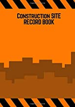 Construction Site Record Book: Orange Cover Daily Activity Log Book   Jobsite Project Management Report, Site Book   Log Subcontractors, Equipment, ... Labourer Notebook Diary (Building) (Volume 5)