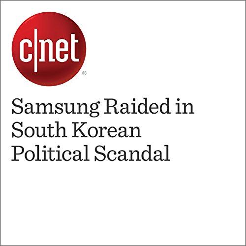 Samsung Raided in South Korean Political Scandal cover art