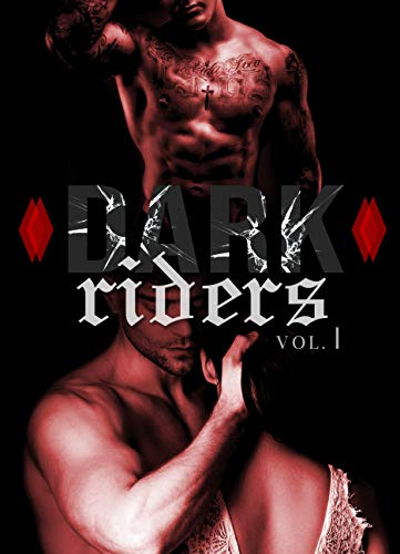 Dark Riders (Vol. 1): (New Romance Adulte) (French Edition)