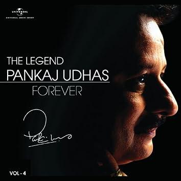 The Legend Forever - Pankaj Udhas - Vol.4