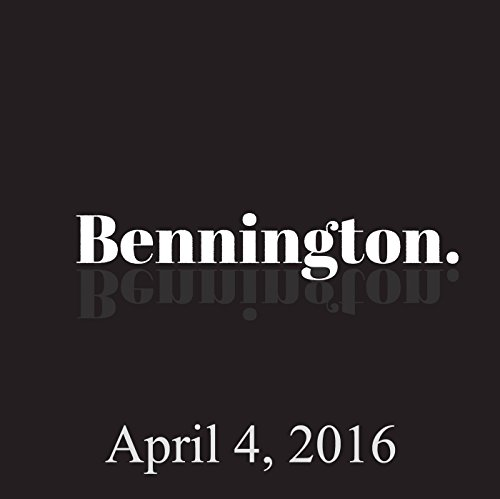 Bennington, April 4, 2016 audiobook cover art