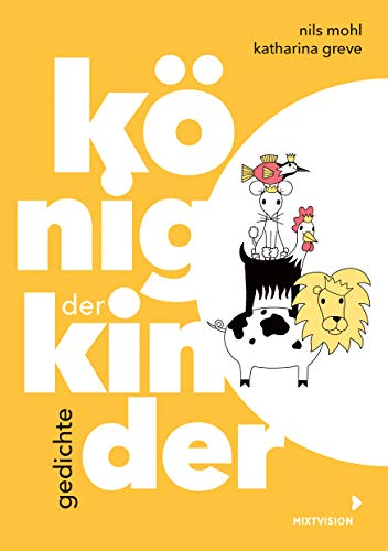 König der Kinder: Gedichte (Lyrik Nils Mohl 2020, 1)