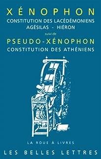 Xenophon, Constitution Des Lacedemoniens, Agesilas - Hieron (La Roue a Livres) (French Edition)