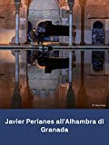 Javier Perianes en la Alhambra de Granada: Debussy Falla Albéniz