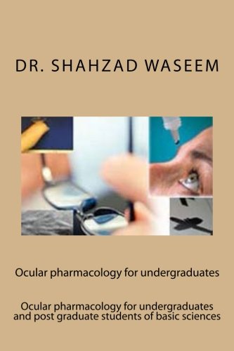 Ocular pharmacology for undergraduates