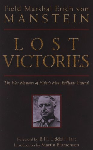 Lost Victories: The War Memoirs of Hilter's Most Brilliant General (Zenith Military Classics)