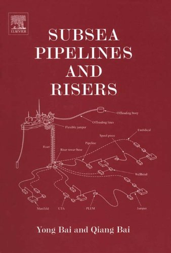 Subsea Pipelines and Risers (Ocean Engineering) (English Edition)