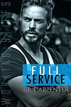 Full Service (Working Stiffs Book 3) by [S.L. Carpenter, Sahara Kelly]
