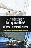 Améliorer la qualité des services - Avec la Gestion des Problèmes ITIL