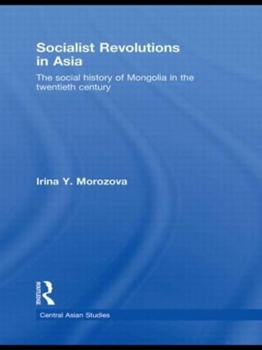 Socialist Revolutions in Asia (Central Asian Studies)の詳細を見る