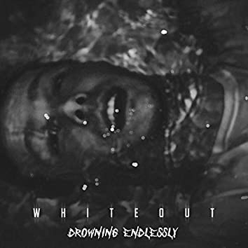 Drowning Endlessly