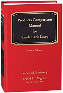 Products Comparison Manual for Trademark Users, Fourth Edition