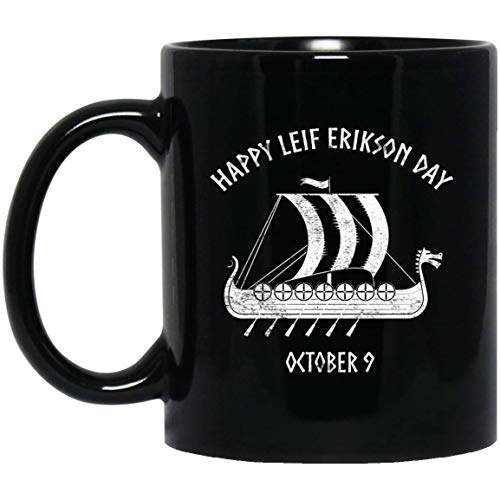 Happy Leif Erikson Day October 9 Viking Ship 11 oz. Black Mug