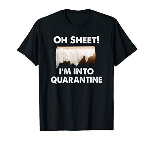 Oh Blatt! Ich bin in Quarantäne Toilettenpapier Virus Grippe T-Shirt