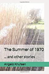 The Summer of 1970: ... and other stories Paperback