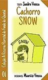 Cachorro Snow: Reserva florestal do fundo do quintal (Portuguese Edition)
