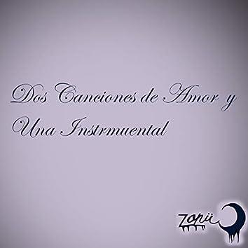 Dos Canciones de Amor y una Instrumental (Demo)