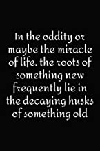 In the oddity or maybe the miracle of life, the roots of something new frequently lie in...: Easter Notebook Gift Idea / B...