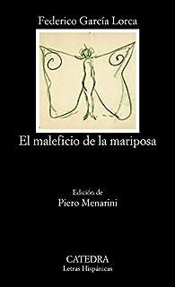 El maleficio de la mariposa par Federico García Lorca