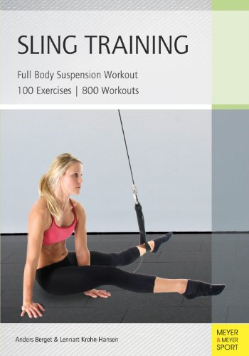 Sling Training: Full Body Suspension Workout (English Edition)