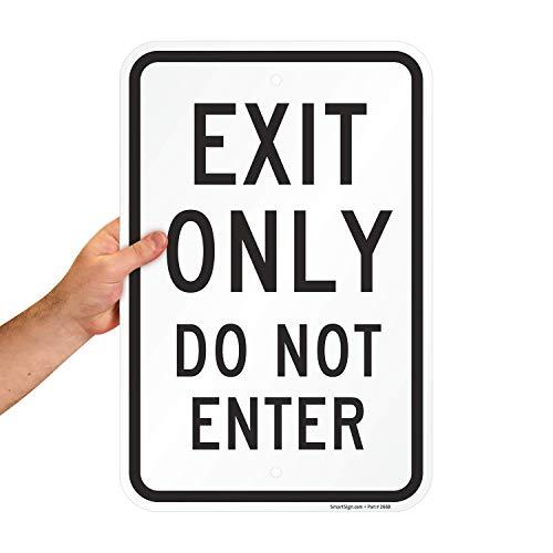 SmartSign Panneau « Exit Only – Do Not enter » en aluminium 30,5 x 45,7 cm