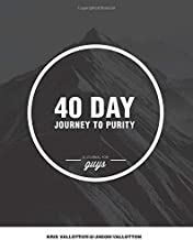 40-Day Journey To Purity (GUYS) by Kris Vallotton (2014-09-10)