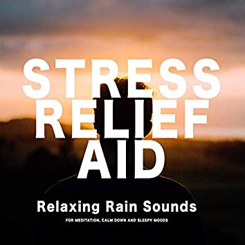 Relaxing Rain Sounds for Stress Relief