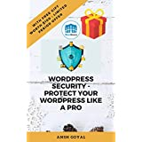 WordPress Security - Protect Your Website Like a Pro (English Edition)