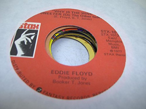 EDDIE FLOYD 45 RPM Why Is The Wine Sweeter (On The Other Side) / California Girl