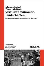 Verfilmte Trümmerlandschaften: Nachkriegserzählungen im internationalen Kino 1945-1949 (Schriftenreihe der Vierteljahrshefte für Zeitgeschichte 119) (German Edition)