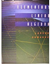 Elementary Linear Algebra Fourth Edition 4th edition by Larson, Ron, Edwards, Bruce H. (1999) Paperback