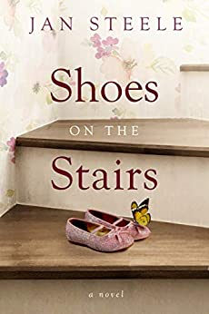 Shoes on the Stairs by [Jan Steele]