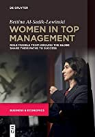 Women in Top Management: Role Models from Around the Globe Share Their Paths to Success