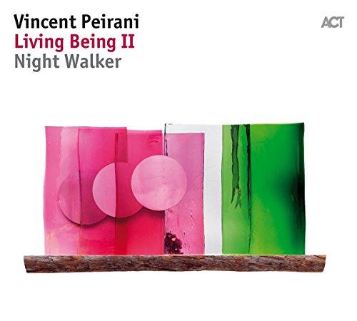 Peirani,Vincent: Living Being II-Night Walker (Audio CD (Standard Version))