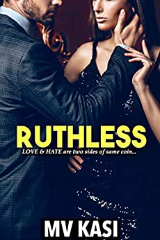 Ruthless: A Passionate Indian Romance by [M.V. Kasi]