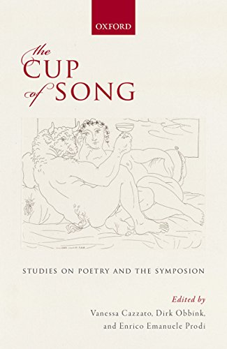 The Cup of Song: Studies on Poetry and the Symposion (English Edition)