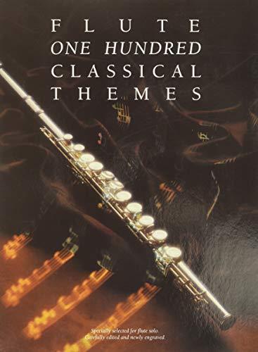 100 Classical Themes for Flute (Album): Noten für Flöte: 100 ThèMes Classiques célèBres Transcrits (Et Simplifiés) Pour FlûTe Seule