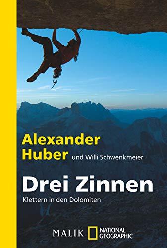 Drei Zinnen: Klettern in den Dolomiten