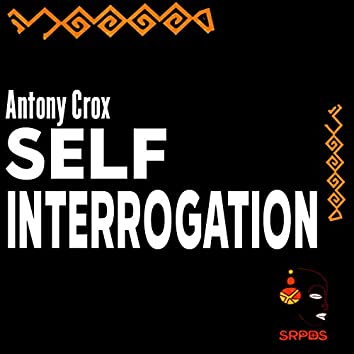 Self Interrogation EP