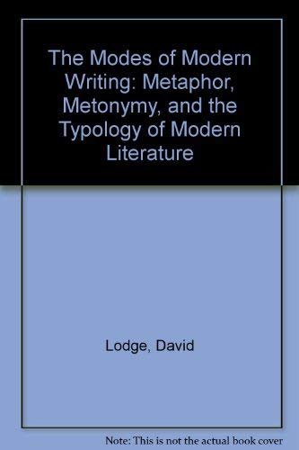 The Modes of Modern Writing: Metaphor, Metonymy, and the Typology of Modern Literatureの詳細を見る