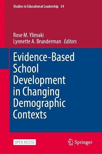 Evidence-Based School Development in Changing Demographic Contexts: 24 (Studies in Educational Leadership)